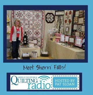 Pat Sloan American Patchwork and Quilting radio Sherri Falls guest